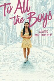 To All The Boys I've Loved Before: Always & Forever (2021) Sinhala Subtitles