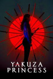 Yakuza Princess (2021) Sinhala Subtitles