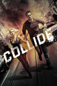 Collide (2016) Sinhala Subtitles