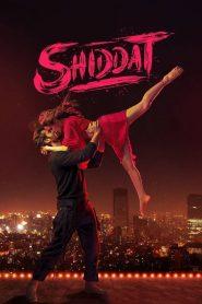Shiddat (2021) Sinhala Subtitles